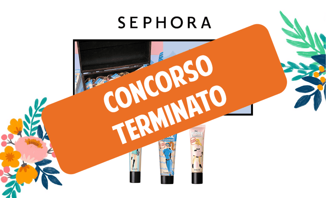 Concorso pore treasure hunt Benefit Sephora